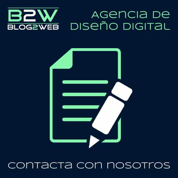 BLOG2WEB. Página de contacto de nuestra️ agencia de diseño digital. Destacada.